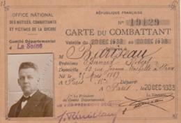 CARTE DU COMBATTANT. LA SEINE. PARIS LE 20 DEC 1933 - Documents