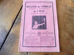 """1930 BULLETIN Du SYNDICAT Des Membres De L'Enseignement Laïc De L'OISE Et """"LA CHANSON DU PAUVRE DÉCHARGÉ"""" , Etc - Organisations"""