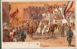 Kaiser Wilhelms Einzug In JERUSALEM ISRAEL.F.PERLBERG - Israel