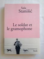 Le Soldat Et Le Gramophone De Sasa Stanisic. Stock / La Cosmopolite - Bücher, Zeitschriften, Comics