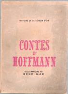Contes D'OFFMANN - Illustrations Couleur - Edition De La Toison D'Or - Bruxelles - - Books, Magazines, Comics
