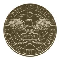 Monnaie De Paris , 2019 , Les Epesses , Puy Du Fou , Signe Du Triomphe - Monnaie De Paris