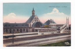 02 CHAUNY La Gare Les Quais La Passerelle édition G. Réant Amiens - Chauny