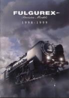 Catalogue FULGUREX Precision Models 1998-1999 Spur N HO O Aster I Live Steam - En Français, Allemand Et Anglais - Books And Magazines
