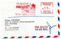MARINE = GUADELOUPE / POINTE A PITRE 1965 = EMA Illustrée D' Un VOILIER = ' HOTEL LA CARAVELLE' - Marcophilie (Lettres)