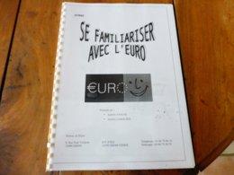 1999 SE FAMILLIARISER AVEC L'EURO - Obj. 'Souvenir De'