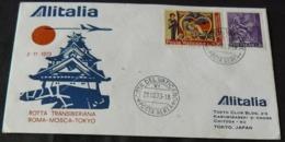 2 - 11 - 1973 _ F.D.C INAUGURAZIONE  1° VOLO ALITALIA SULLA ROTTA  TRANSIBERIANA_ROMA - MOSCA - TOKIO ... - FDC