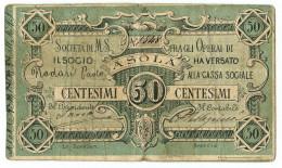 50 CENTESIMI FIDUCIARIO SOCIETÀ MUTUO SOCCORSO OPERAI DI ASOLA 1873/74 QBB - [ 1] …-1946 : Regno