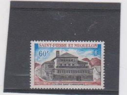 SAINT PIERRE ET MIQUELON 1 T Neuf Xx N° YT 390 -1969 - College Saint-Christophe - Unused Stamps