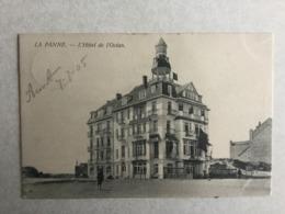 DE PANNE 1905  LA PANNE  L' HOTEL DE L' OCEAN - De Panne