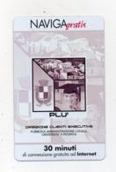 "Scheda Telefonica "" Naviga Gratis "" - Plù - 30 Minuti - Nuova - Scadenza 1.5.2005 - (FDC17596) - Schede GSM, Prepagate & Ricariche"