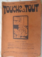 TOUCHE À TOUT- NUMÉRO 1 (TÊTE DE COLLECTION) Janvier 1909- HENRY BORDEAUX-LE REICHSTAG- SAINT-PIERRE-ET-MIQUELON- NOBEL - Livres, BD, Revues