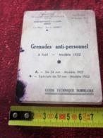 GUIDE TECHNIQUE GRENADES ANTI-PERSONNEL à FUSIL-MODELE 1952 MINISTÈRE DÉFENSE NATIONALE SECR. ETAT A LA GUERRE-MILITARIA - Documents