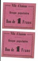 AMIENS MONNAIE DE NECESSITE Militaria 2 CARTONS VILLE D AMIENS  SOUPE POPULAIRE  BON DE 1 FRANC N059 - Münzen