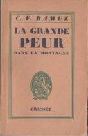 La Grande Peur Dans La Montagne (Ramuz C.F.) - Bernard Grasset 1947 - Klassieke Auteurs