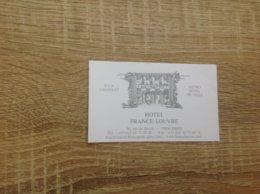 Carte De Visite D Hôtel   Hôtel FRANCE LOUVRE   Paris 4eme - Cartes De Visite