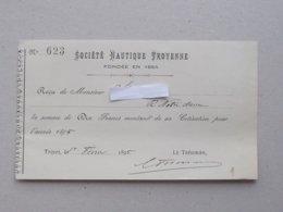 TROYES (10): Reçu Cotisation 1895 SOCIETE NAUTIQUE TROYENNE Fondée En 1864 - France