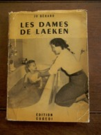 Oud Boek In FRANSE Taal LES  DAMES  DE LAEKEN  Door JO  Gérard - Familias Reales