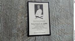 Faire Part Décès Baron François De Laitre Officier De Réserve Au 95e Régt D'infanterie Guerre Ww1 Généalogie 1917 - Obituary Notices