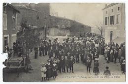 CPA 26 Drôme Saint Avit Lundi De Pâques En 1912 Etat Moyen Près De St Uze Châteauneuf De Galaure Vallier Hauterives - Francia