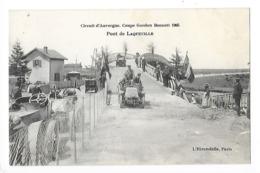 Circuit D'Auvergne - La Coupe GORDON-BENETT 1905  - Pont De Laqueuille -  L 1 - France