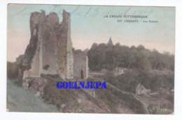LA CREUSE PITTORESQUE Crozant Les Ruines - Crozant