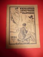 1934 - Exposition Artistique De Nanterre CATALOGUE ( Publicité Westminster Cabinet Dentaire Radio Nanterrien - Andere