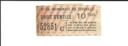 1 Ticket Ancien. Jetée-Promenade De TROUVILLE (Calvados). Voir Description - Otros