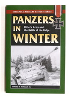 WWII - Mitcham - Panzers In Winter - Hitler's Army - Battle Of The Bulge - 2008 - Libros, Revistas, Cómics