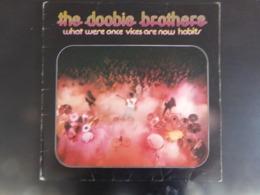"33 T "" The Doobie Brothers "" What Were Once Vices Are Now Habits - Vinyl-Schallplatten"