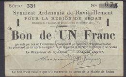 Frankreich - France - 1 Franc 1916 Syndicat Ardennais Region DE SEDAN   (11733 - Francia