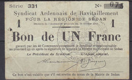 Frankreich - France - 1 Franc 1916 Syndicat Ardennais Region DE SEDAN   (11733 - Frankrijk