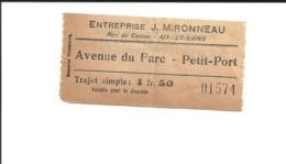 1 Ticket Ancien. Entreprise J. Mironneau. Aix-les-Bains (Savoie). Voir Description - Otros