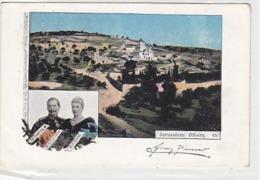Jerusalem - Oelberg - Erinnerung An Die Kaiserreise - 1899           (A-115-190109) - Palästina