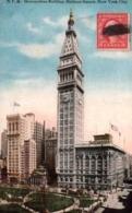 CPA - NEW-YORK City - METROPOLITAN BUILDING MADISON SQUARE ... - New York City