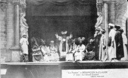 """BESANCON Saint-Claude - """"La Passion"""" - 2e Acte. Le Grand Conseil. Cliché Simonet. Bon état. - Besancon"""