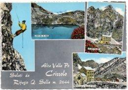 Alta Valle Po - Saluti Da Crissolo (Rifugio Q. Sella M. 2644) - Vedute - Altre Città