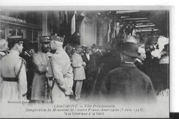 CHAUMONT FETE PRESIDENTIELLE INAUGURATION MONUMENT AMITIE FRANCO AMERICAINE 3 JUIN 1923  GENERAUX A LA GARE GROS PLAN - Chaumont