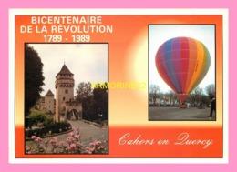 CPM CAHORS Envol De La Montgolfiere Du Departement 1989 - Cahors