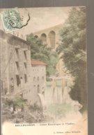 CPA Bellegarde-sur-Valserine (01) Usine Electrique Et Viaduc Ecrite En 1907 - Bellegarde-sur-Valserine