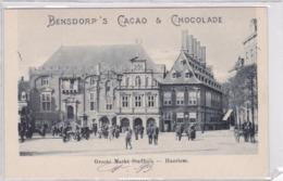 Haarlem Groote Markt Stadhuis ± 1902 Levendig Reclame Bensdorp's Cacao & Chocolade    215 - Haarlem