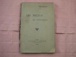 Les Reclus Des Hautes Pyrénèes   Abbé RICAUD 1912  édit. Originale ( Livre Rare ) - Books, Magazines, Comics