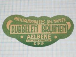 Bier Etiket DUBBELEN BRUINEN Brouwerij ? VANROBAEYS MUYSSE - AELBEKE Aalbeke - Bier