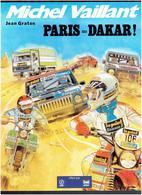 MICHEL VAILLANT PARIS DAKAR PAR JEAN GRATON EDITION BROCHEE PUBLICITAIRE OFFERT PAR ESSENCE ELF ANTAR 1982 - Michel Vaillant