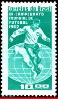 Ref. BR-949 BRAZIL 1963 FOOTBALL SOCCER, BRAZIL CHAMPION 1962,, WORLD CUP CHAMPIONSHIP, SPORTS, MNH 1V Sc# 949 - Coupe Du Monde