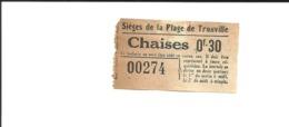 1 Ticket Ancien. Sièges De Plage De TROUVILLE (Calvados). Voir Description - Old Paper