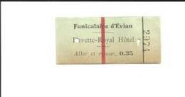 1 Ticket Ancien. Funiculaire D'Evian (Haute Savoie).  Voir Description - Otros