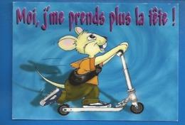 ANIMAUX - HUMOUR - SOURIS - RAT -- ILLUSTRATEUR - TALK SHOW - JE FAIS DE LA TROTTINETTE, JE NE ME PRENDS PLUS LA TÊTE... - Otros