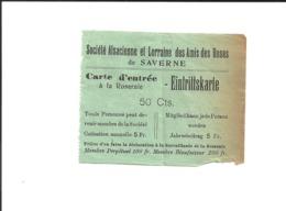 1 Ticket Ancien. Société Alsacienne & Lorraine Des Amis Des Roses. SAVERNE (Bas-Rhin / France). Voir Description - Tickets D'entrée