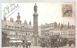 CPA Lille (59) La Grand'Place Et La Colonne Ecrite En 1907 - Lille